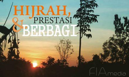 Hijrah, Prestasi dan Berbagi