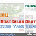 FA EDU | Cara Buat Iklan Gratis di Youtube yang Sedang Viral-Trending