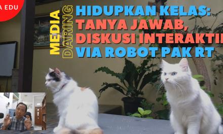 Hidupkan Kelas Daring: Tanya Jawab, Diskusi Interaktif via Robot Pak RT