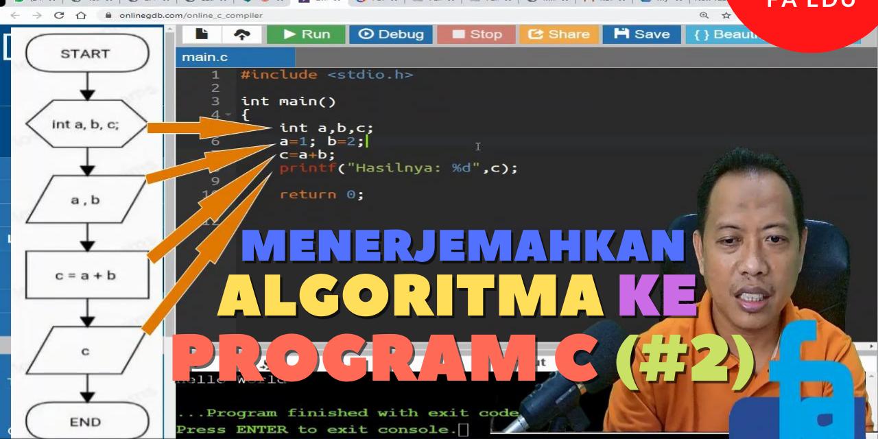 FA EDU : Menerjemahkan Algoritma Ke Program C