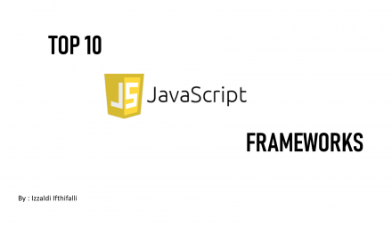Top 10 Java Script Frameworks – English Podcast – Izzaldi Ifthifalli