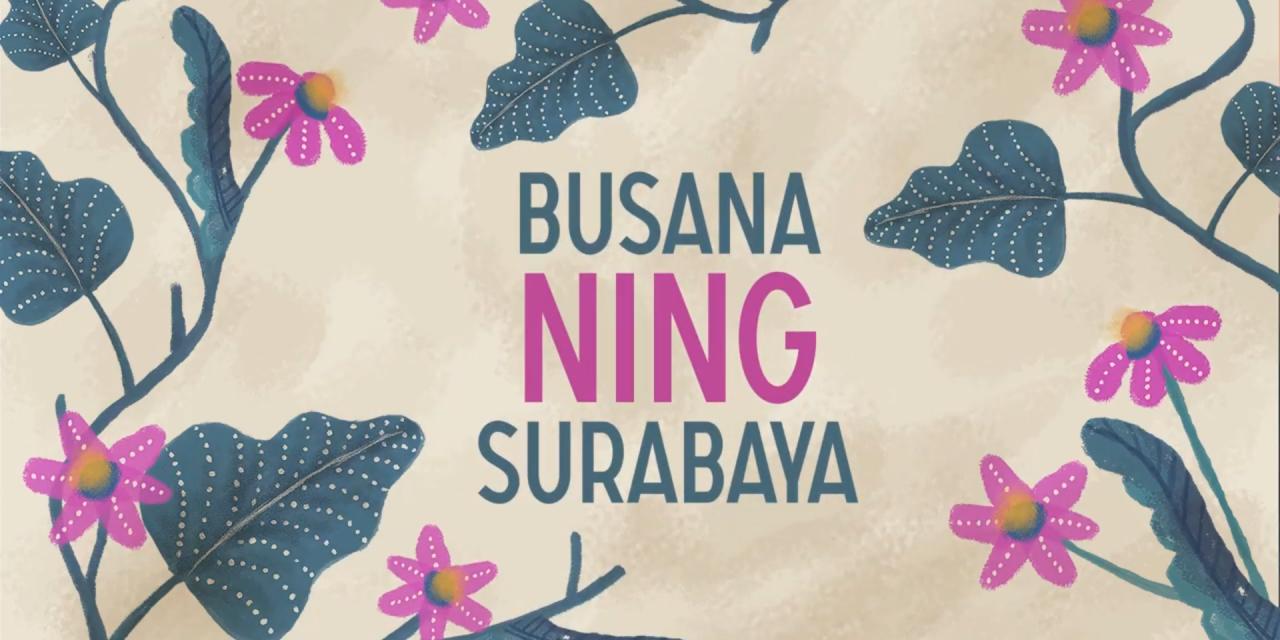 Mengenal Kelengkapan dan Filosofis Pakaian Adat Surabaya