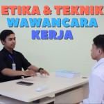 FA EDU | Etika dan Teknik Wawancara Kerja